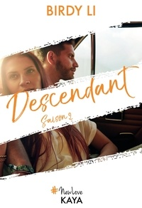 Birdy Li - NEW LOVE  : Descendant - saison 2.