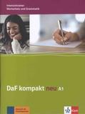 Birgit Braun et Margit Doubek - DaF kompakt neu A1 - Intensivtrainer Wortschatz und Grammatik.