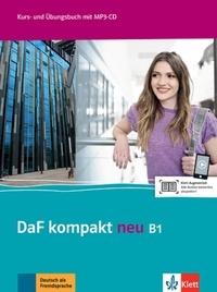 Birgit Braun et Margit Doubek - DaF kompakt neu B1 - Kurs- une Übungsbuch. 1 CD audio MP3