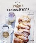 Birgit Dahl - La cuisine hygge - Les recettes danoises du bonheur.