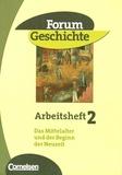Birgit Hackfeld - Arbeitsheft 2 - Das Mittelalter und der Beginn des Neuzeit.
