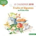 Birgit Kilian-Debord et Amandine Geers - Le calendrier fruits et légumes au fil des mois - Avec des recettes !.