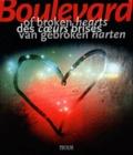 Birgit Krols - Boulevards des coeurs brisés - Histoires d'amour tragiques au cinéma, dans la littérature et dans l'histoire.
