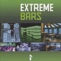 Birgit Krols - Extreme Bars - Edition trilingue français-anglais-néerlandais.