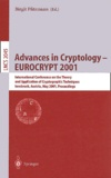 Birgit Pfitzmann et  Collectif - Advances in cryptology Eurocrypt 2001. - International conference on the theory and application of cryptographic techniques, Innsbruck, Austria, May 2001, proceedings.