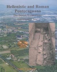 Birgit Tang - Hellenistic and Roman Pontecagnano - The Danish Excavations in Proprietà Avallone 1986-1990.