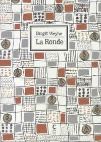 Birgit Weyhe - La ronde - Une histoire en dix chapitres.