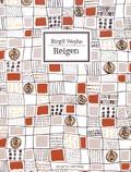 Birgit Weyhe - Reigen - Eine Erzählung in zehn Kapiteln.