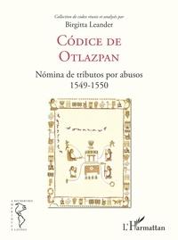Birgitta Leander - Codice de Otlazpan - Nomina de tributos por abusos 1549-1550.