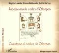 Birgitta Leander et Emma Maldonado - Raconte-moi le codex d'Otlazpan.