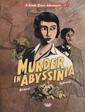 Birmant Julie et Oubrerie Clément - Renée Stone 1. Murder in Abyssinia.