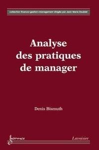 Bismuth - L'analyse des pratiques de manager.
