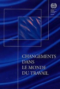 BIT - Changements dans le monde du travail - Conférence internationale du travail 95e session 2006.