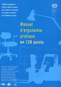 BIT - Manuel d'ergonomie pratique en 128 points - Solutions pratiques et faciles à mettre en oeuvre pour améliorer la sécurité au travail et les conditions de travail.