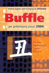 Bit-Na Pô - Buffle - Horoscope 2004.