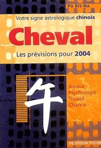 Bit-Na Pô - Cheval - Horoscope 2004.