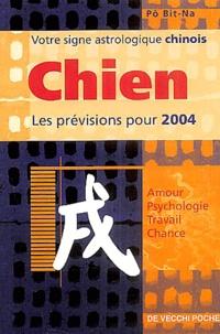 Bit-Na Pô - Chien - Horoscope 2004.