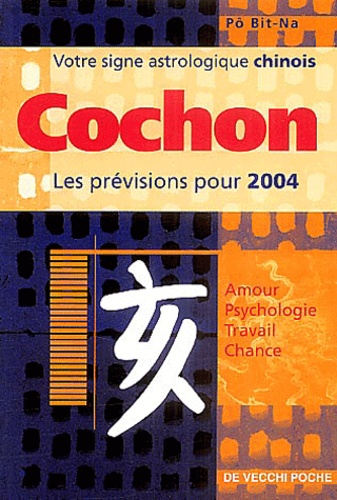 Bit-Na Pô - Cochon - Horoscope 2004.