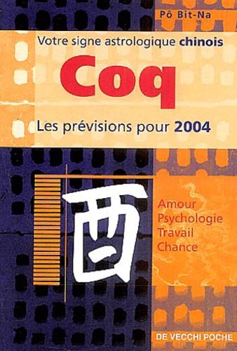 Bit-Na Pô - Coq - Horoscope 2004.