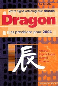Bit-Na Pô - Dragon - Horoscope 2004.