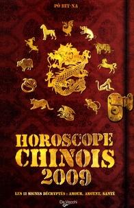 Horoscope chinois 2009 - Bit-Na Pô |