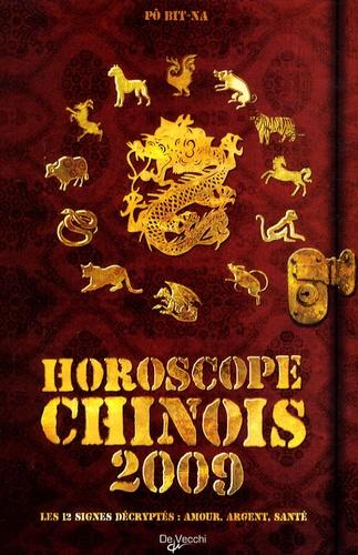 Bit-Na Pô - Horoscope chinois 2009.