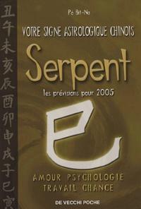 Bit-Na Pô - Serpent - Votre signe astrologique chinois en 2005.