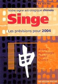 Bit-Na Pô - Singe - Horoscope 2004.
