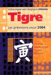 Bit-Na Pô - Tigre - Horoscope 2004.