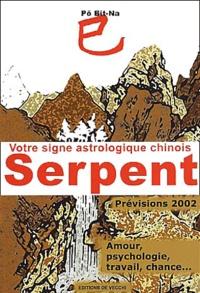 Votre signe astrologique chinois 2002 : serpent.pdf
