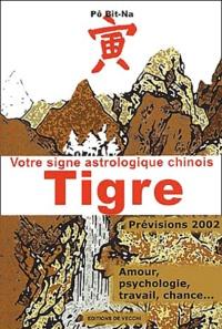 Votre signe astrologique chinois 2002 : tigre.pdf