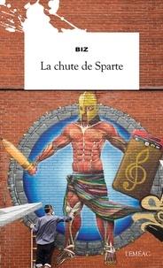 Biz - La Chute de Sparte - Chute de Sparte.