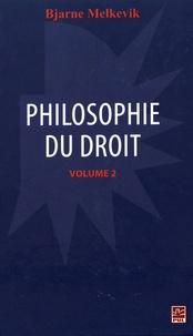 Bjarne Melkevik - Philosophie du droit - Volume 2.