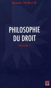 Bjarne Melkevik - Philosophie du droit - Volume 1.