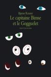 Bjarne Reuter - Le capitaine Bimse et le Gogguelet.