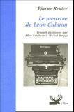 Bjarne Reuter - Le meurtre de Léon Culman.