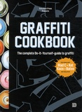 Björn Almqvist et Tobias Barenthin Lindblad - Graffiti Cookbook.