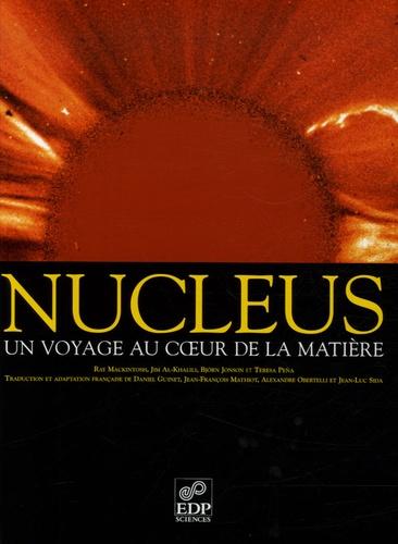 Björn Jonson et Ray Mackintosh - Nucleus - Un voyage au coeur de la matière.