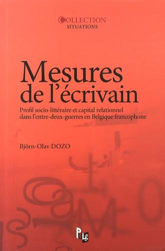 Mesures de l'écrivain. Profil socio-littéraire et capital relationnel dans l'entre-deux-guerres en Belgique francophone