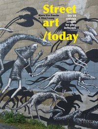 Street art /today - Les 50 plus grands noms du street art actuel.pdf