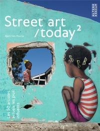 Street art/today- Les 50 artistes actuels les plus influents - Tome 2 - Björn Van Poucke |