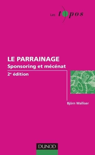 Björn Walliser - Le parrainage - Sponsoring et mécénat.