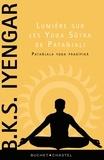BKS Iyengar - Lumière sur les Yoga Sutra de Patañjali - Patañjala yoga pradipika.