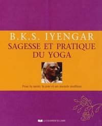 BKS Iyengar - Sagesse et pratique du yoga.