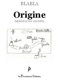 Blabla - Origine - Expédition sur une table.