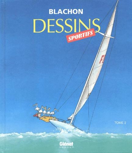 Blachon - Dessins sportifs - Tome 2.