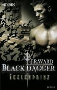 Black Dagger 21. Seelenprinz - Roman.