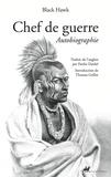 Black Hawk - Chef de guerre - Autobiographie.