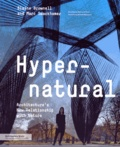 Blaine Brownell et Marc Swackhamer - Hypernatural - Architecture's New Relationship with Nature.