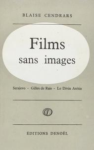 Accentsonline.fr Films sans images - Serajevo, Gilles de Rais, Le divin Arétin Image